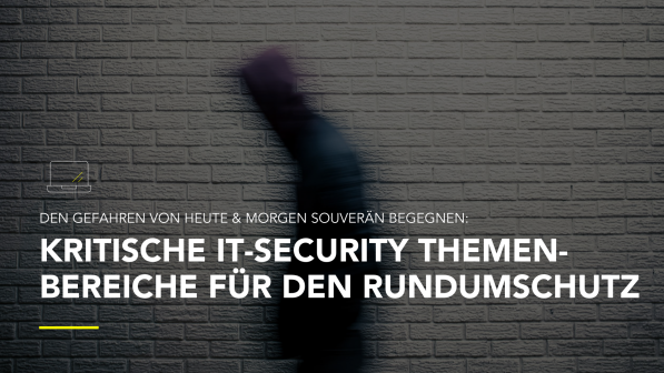 All for One Group Kritische IT-Security Themenbereiche